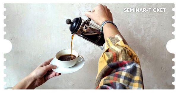 Ticket Kaffeeseminar